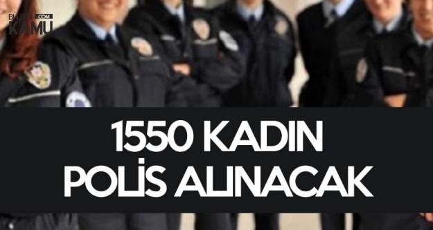 Emniyet Genel Müdürlüğü PAEM, PMYO ve POMEM Sınavları ile 1550 Kadın Polis Alacak