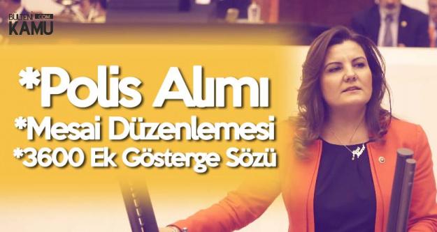 Fatma Kaplan Hürriyet'ten Mecliste 'Polis Alımı' ve 'Mesai Saati' Çağrısı