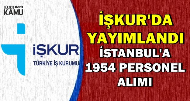 İŞKUR TYP İlanları: İstanbul'a 1954 Personel Alımı