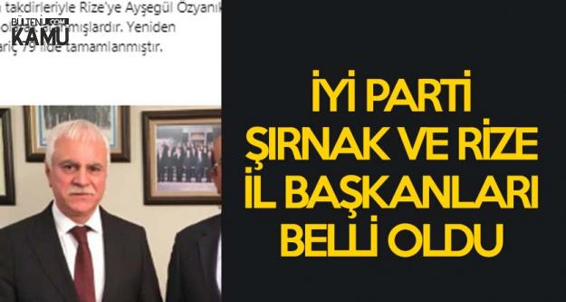 İYİ Parti Rize ve Şırnak İl Başkanları Açıklandı