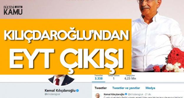 Kemal Kılıçdaroğlu : Emeklilikte Yaşa Takılanların Davasının Takipçisi Olmaya Kararlıyız