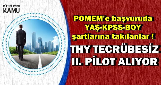 KPSS-Yaş-Boy Nedeniyle Polis Olamayanlar Buraya: THY Tecrübesiz Pilot Alıyor