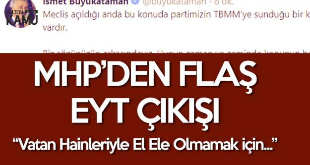 MHP'li Büyükataman'dan 'EYT' Çıkışı: Mesele Vatan Hainleri İle El Ele Olmamaktır