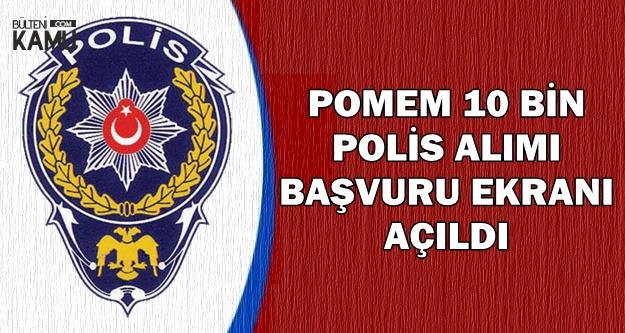 Polis Akademisi 10 Bin Polis Alımı Başvuru Ekranı Açıldı