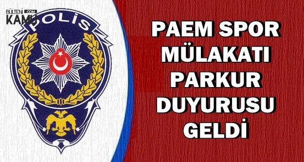 Polis Akademisi'ndan PAEM Spor Mülakatı Parkur Duyurusu