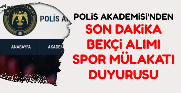 Polis Akademisi'nden Bekçi Alımı Spor Mülakatı Parkur Duyurusu Geldi