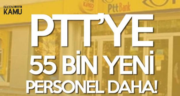 PTT 5 Yılda 55 Bin Yeni Personel Alımı Daha Yapacak!