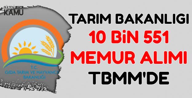 Tarım Bakanlığı'na 10 Bin 551 Memur Alımı TBMM'de