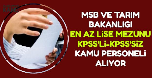 Tarım Bakanlığı ve MSB Kamu Personeli Alımı Yapıyor-KPSS'li KPSS'siz