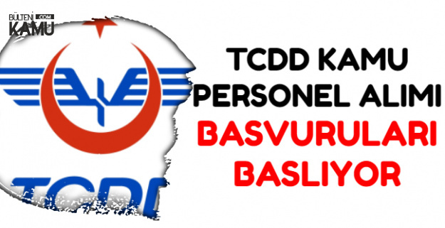TCDD En Az Lise Mezunu Personel Alımı Başvurusu Başlıyor