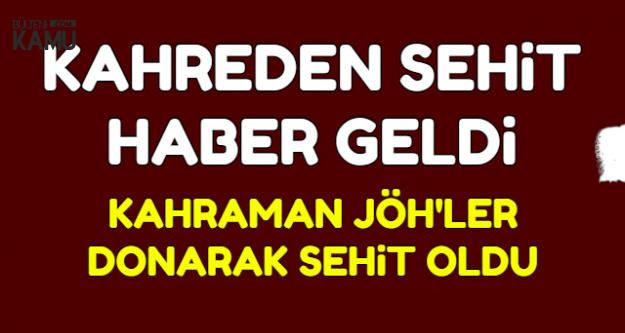 Tunceli'den Kahreden Korkunç Haber: 2 JÖH Donarak Şehit Oldu