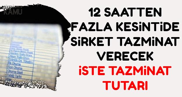 12 Saatten Fazla Elektrik Kesintisinde Vatandaşa Tazminat-İşte Miktar
