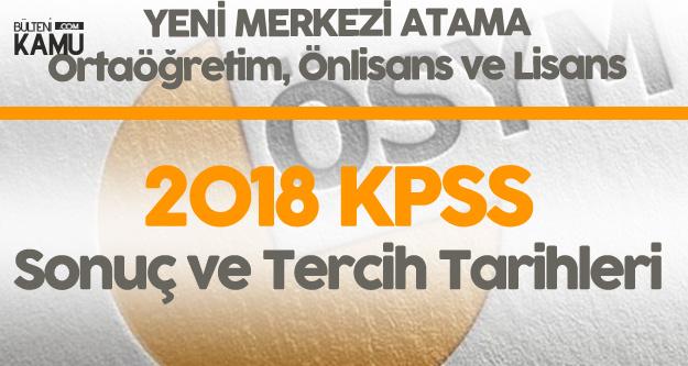 2018 KPSS Sonuçları Perşembe Günü Açıklanacak ! İşte Lise, Önlisans ve Lisans KPSS Tercih ve Atama  Tarihleri