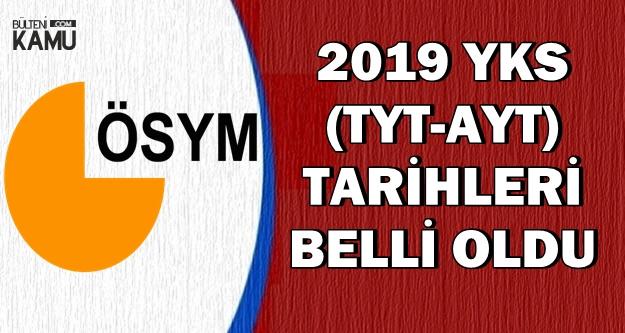2019 YKS (TYT-AYT) Tarihleri Açıklandı