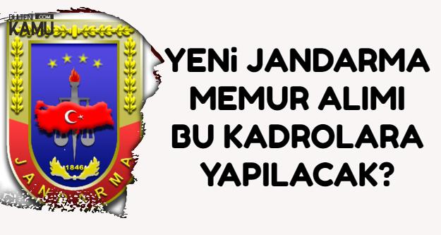 50 KPSS ile Jandarma'ya Memur Alımı Bu Kadrolara Olacak-2018