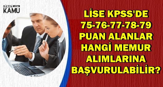75-79 Arası KPSS ile Memur Alımı Yapan Kurumlar (Hangi Alımlar Olur?)