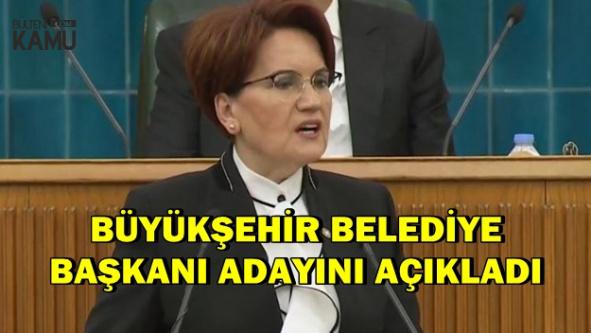 Akşener Balıkesir Büyükşehir Belediye Başkanı Adayını Açıkladı