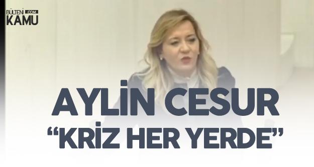 Aylin Cesur'dan TBMM'de Kriz Çıkışı : EYT, Asgari Ücret, Taşeron Kadro, Atanamayan Öğretmen