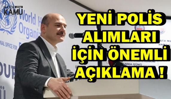 Bakan Soylu'dan Polis Alımı Açıklaması