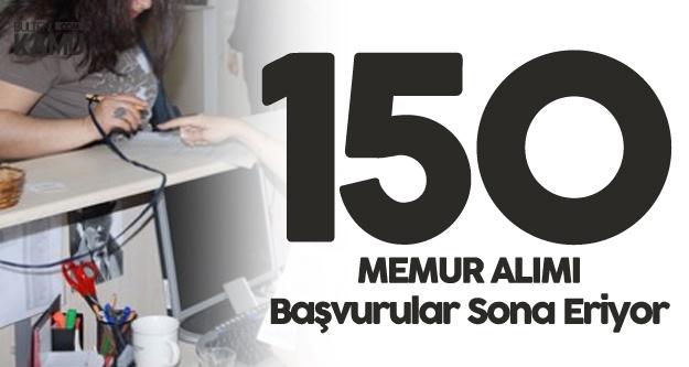 Başvuru Yapmayanlar Dikkat! 150 Yeni Memur Alımı Başvurularında Son Gün