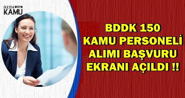 BDDK 150 Kamu Personel Alımı Başvuru Ekranı Açıldı