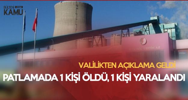 Çanakkale Valiliği'nden Termik Santral Kazanında Meydana Gelen Patlamaya Dair Açıklama