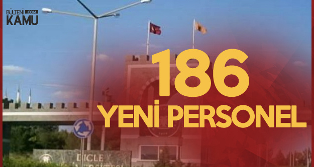 Dicle Üniversitesine 186 Akademik Personel Alınacak