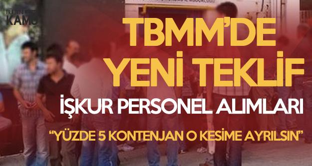 İŞKUR Üzerinden Personel Alımlarıyla İlgili Yeni Teklif Mecliste