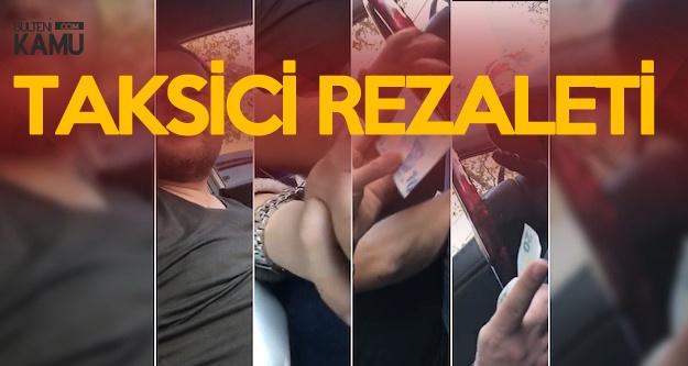 İstanbul'da Hırsız, Tacizci 'Taksici' Skandalı ! Önce Taciz Etti, Sonra Parasını Çaldı