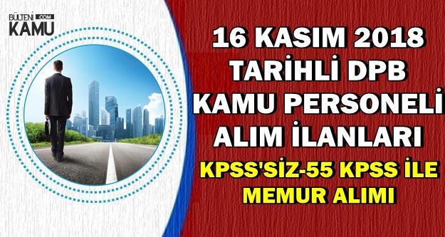KPSS'siz ve 55 KPSS ile 153 Kamu Personeli Alımı-16 Kasım 2018 DPB İlanları