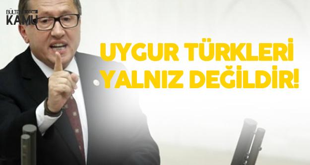 Lütfü Türkkan : 4 Milyon Suriyeliyi Alıyorsunuz, Uygur Türklerini Havalimanında Bekletiyorsunuz
