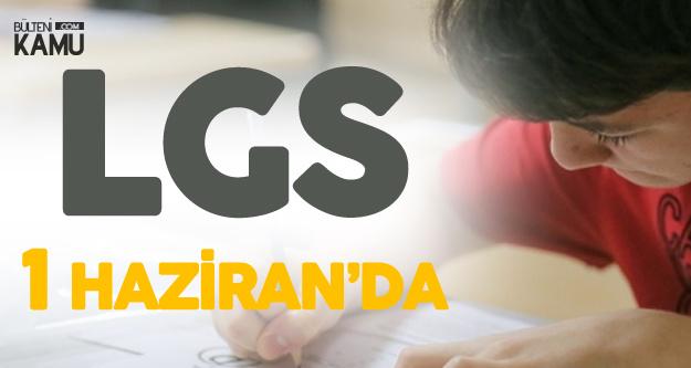 MEB, LGS Sınav Tarihi ve Soru Sayısını Açıkladı