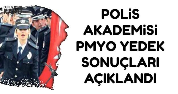 Polis Akademisi PMYO Polis Alımı Yedek Sonuçları Açıklandı