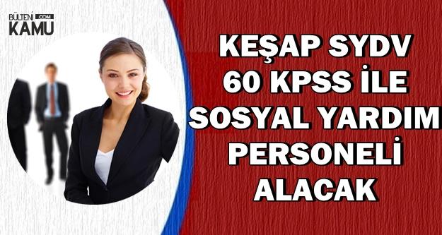 Sosyal Yardım ve İnceleme Personeli Alınacak-60 KPSS ile
