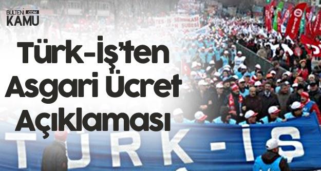 Türk İş'ten Asgari Ücretle İlgili Yeni Açıklama: İnsan Onuruna Yaraşır Bir Yaşam İçin Son Derece Önemli