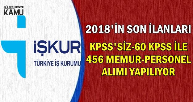 2018'in Son Kamu İlanları: İŞKUR KPSS'siz-60 KPSS ile 456 Personel Alımı Yapıyor