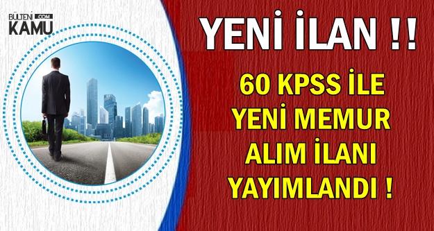 60 KPSS ile Yeni Memur Alımı (Zabıta-Tahsildar-Memur-Mühendis-Tekniker)