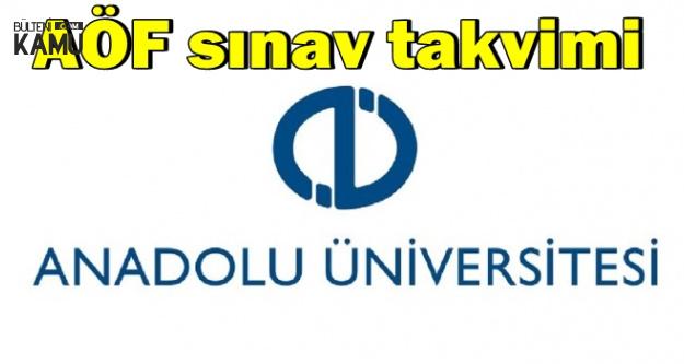 Anadolu Üniversitesi AÖF Final Sınavı Tarihi (Sınav Takvimi)