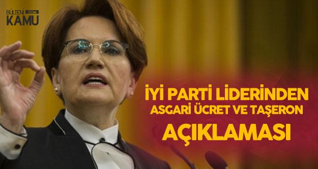 Akşener: Asgari Ücret ve Taşeron Konusu Meclise Tekrar Taşınacak