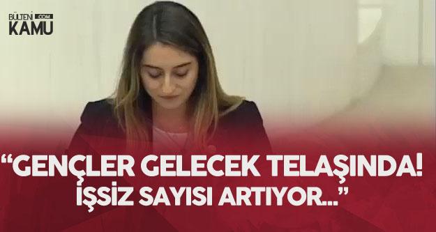 Aysu Bankoğlu: Gençleri Üniversiteden Mezun Edip İşsiz Bırakıyorsunuz