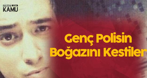 Beşiktaş'ta Dehşet! Tinerciler Genç Polisin Boğazını Kesti