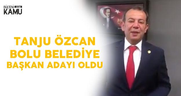 CHP Bolu Belediye Başkan Adayı Tanju Özcan Oldu