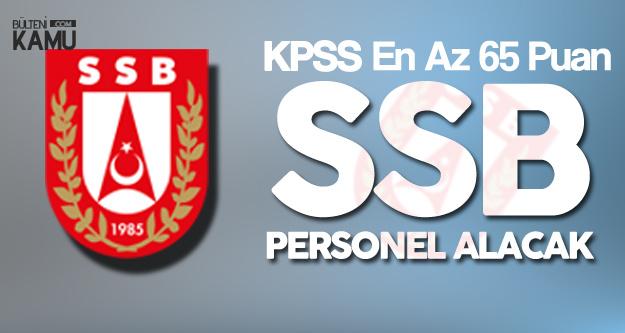 Cumhurbaşkanlığı Savunma Sanayii Başkanlığı (SSB) Personel Alımı Yapıyor (Mezuniyet, Yaş ve Diğer Şartlar Açıklandı)