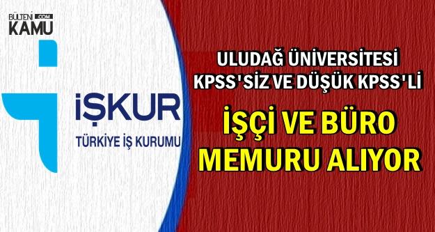 İŞKUR'da Yeni Kamu İlanı: Üniversiteye İşçi ve Büro Memuru Alımı