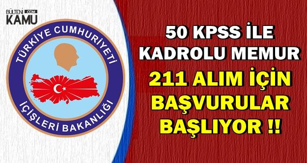 Kamu Personeli Adayları: 50 KPSS ile 211 Memur Başvuruları Başlıyor