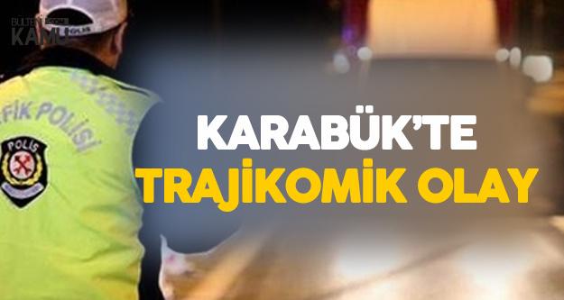 Karabük'te Trajikomik Olay! Alkollü Sürücünün Gelen Arkadaşı da Alkollü Çıkınca Ortalık Karıştı
