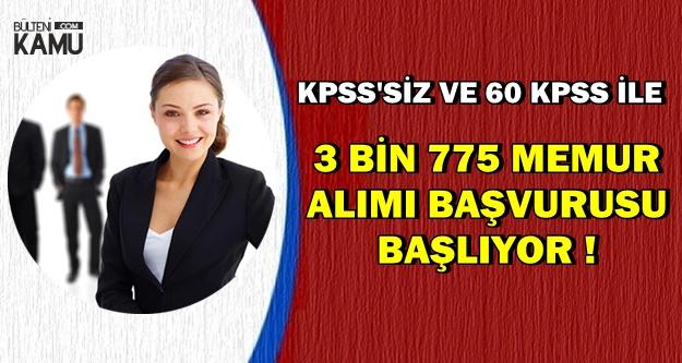 KPSS'siz-60 KPSS ile Kadrolu 3775 Memur Alımı Başvurusu Başlıyor