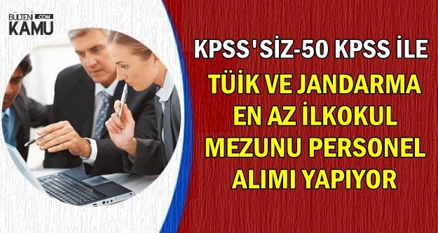 KPSS'siz ve 50 KPSS ile: Jandarma ve TÜİK İşçi-Memur Alımı Yapıyor
