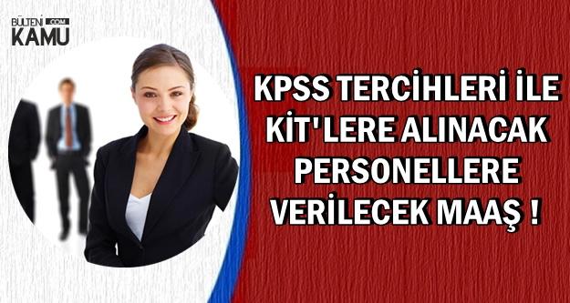 KPSS Tercihlerinde O Kadrolara Yerleşecek Adayların Alacağı Maaş Açıklandı