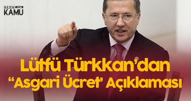 Lütfü Türkkan : Çalışanların Yarısının Asgari Ücretli Olduğu Bir Ülkede Refahtan Basedebilir Misiniz?